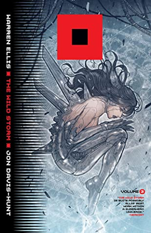 The Wild Storm, Vol. 3 by Warren Ellis