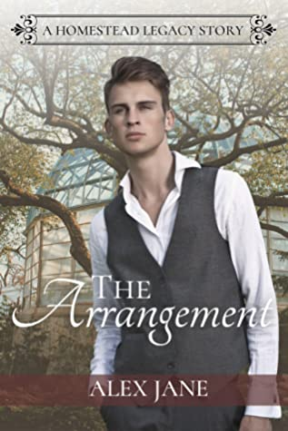 The Arrangement (Homestead Legacy, #1)