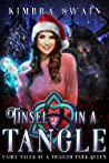Tinsel in a Tangle (Fairy Tales of a Trailer Park Queen, #2)