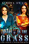 Snake in the Grass (Fairy Tales of a Trailer Park Queen, #3)