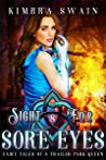 Sight for Sore Eyes (Fairy Tales of a Trailer Park Queen, #8)
