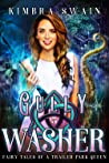 Gully Washer (Fairy Tales of a Trailer Park Queen, #5)