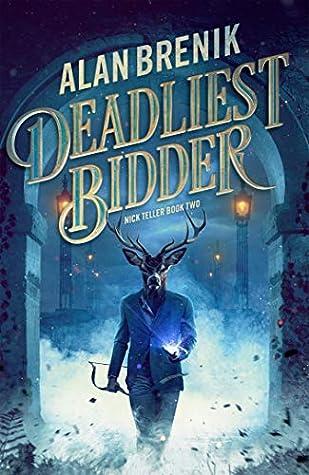 Deadliest Bidder (Nick Teller #2)