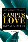 Campus Love: Kayla & Jason (Campus Love, #1)