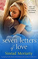 Seven Letters: A story of heartbreak, family drama and a mother's endless love
