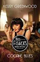 Cocaine Blues (Miss Fisher's Murder Mysteries #1)