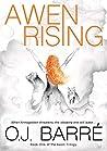 Awen Rising by O.J. Barré