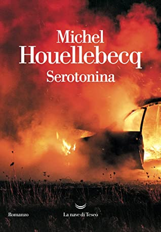 Serotonina by Michel Houellebecq