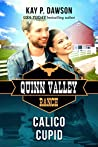 Calico Cupid (Quinn Valley Ranch, #22)