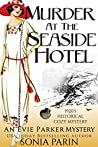 Murder at the Seaside Hotel (Evie Parker Mystery #5)