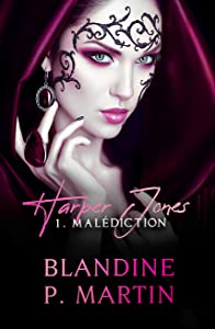Malédiction (Harper Jones, #1)