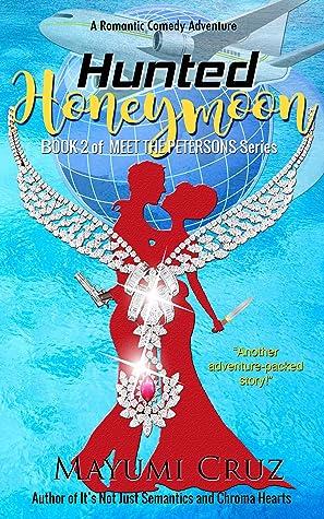 Hunted Honeymoon by Mayumi Cruz