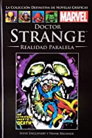 Doctor Strange: Realidad paralela (Colección Definitiva de Novelas Gráficas Marvel, Clásicos XXVI)