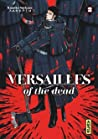 Versailles of the dead, tome 2 by Kumiko Suekane