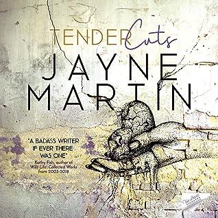 Tender Cuts by Jayne Martin