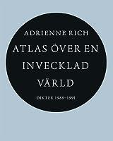 Atlas över en invecklad värld: Dikter 1988-1991