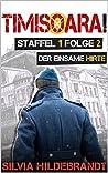 """Timisoara! Staffel 1: Folge 2 """"Der einsame Hirte"""""""