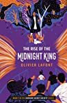 The Rise of the Midnight King (The Kumaon Secret Society, #1)