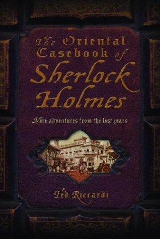 The Oriental Casebook of Sherlock Holmes