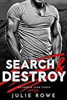 Search and Destroy (Outbreak Task Force, #4)