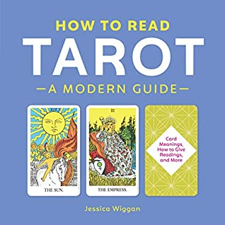 How to Read Tarot by Jessica Wiggan