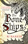 Book cover for The Bone Ships (The Tide Child, #1)
