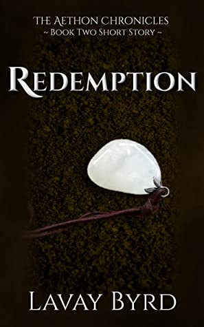 Redemption - An Aethon Chronicles Short Story (The Aethon Chronicles, #2.5)