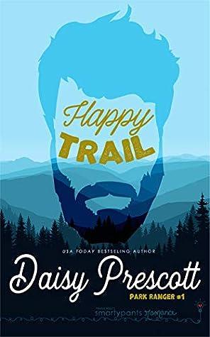 Happy Trail (Park Ranger, #1)