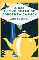 A Day in the Death of Dorothea Cassidy (Inspector Ramsey, #3)
