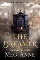 The Dreamer (The Keepers #0.5)