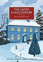 The Santa Klaus Murder (British Library Crime Classics)