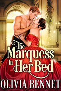 The Marquess in Her Bed