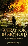 A Traitor in Skyhold (Mage Errant #3)