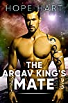 The Arcav King's Mate (Arcav Alien Invasion, #1)