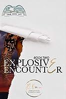 Explosive Encounter (Task Force 779 #2)