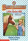 Karen's Pony (Baby-Sitters Little Sister, #60)