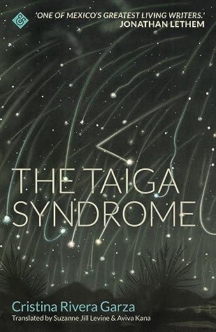 El mal de la taiga by Cristina Rivera Garza