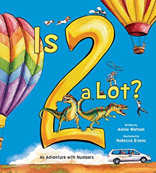 Is Two a Lot?: An Adventure with Numbers