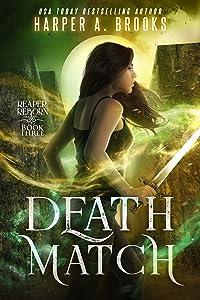 Death Match (Reaper Reborn, #3)