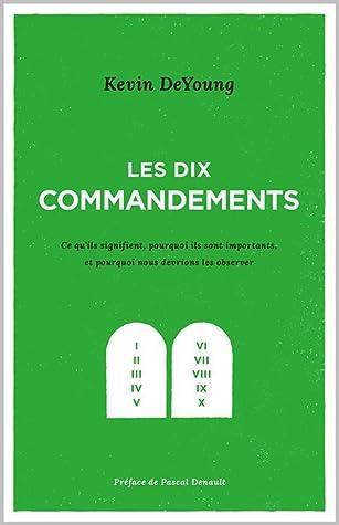 Les dix commandements by Kevin DeYoung