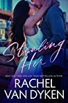 Stealing Her (Covet, #1) by Rachel Van Dyken