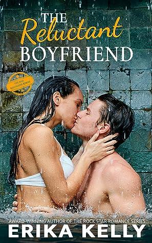 The Reluctant Boyfriend (Bad Boyfriend #4)