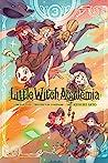 Little Witch Academia, Vol. 3 (Little Witch Academia manga, #3)