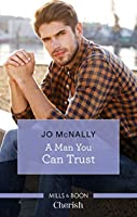 A Man You Can Trust (Gallant Lake Stories)