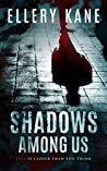 Shadows Among Us (Doctors of Darkness #4)