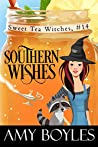 Southern Wishes (Sweet Tea Witch Mysteries #14)