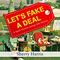 Let's Fake a Deal (Sarah Winston Garage Sale Mystery #7)