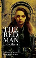The Red Man and Others