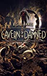 Cavern of the Damned (Grant Coleman Adventures, Book 1)