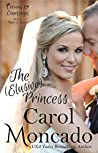 The (Elusive) Princess (Crowns & Courtships, #8)